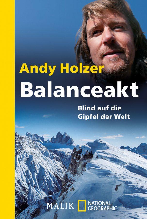 Balanceakt: Blind auf die Gipfel der Welt