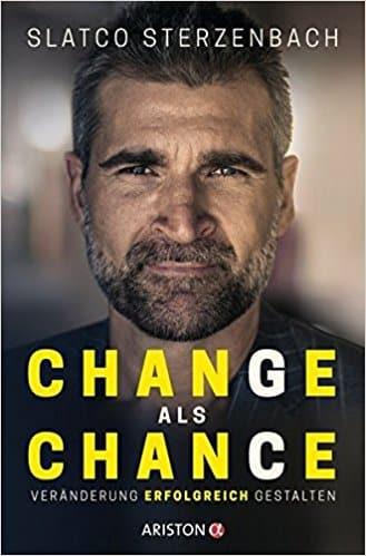 Change als Chance. Und ein besseres Leben